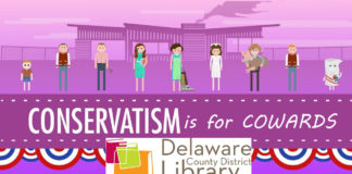 """Conservatism is for Cowards"" - Delaware County District Library, Delaware Ohio"